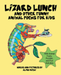 Lizard Lunch and Other Funny Animal Poems for Kids: With Animal Facts, Puzzles, and Fun Activities