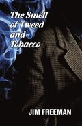 Smell of Tweed and Tobacco