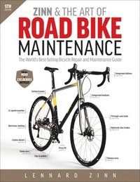 Zinn &; the Art of Road Bike Maintenance