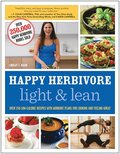 Happy Herbivore Light &; Lean