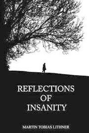 Reflections of Insanity