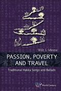 Passion, Poverty And Travel: Traditional Hakka Songs And Ballads