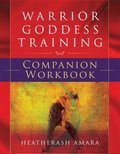 Warrior Goddess Training Companion Workbook