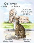 Ottavia E I Gatti Di Roma - Octavia and the Cats of Rome