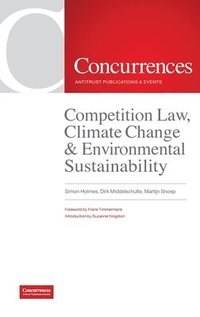 Competition Law, Climate Change &; Environmental Sustainability