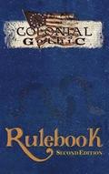 Colonial Gothic: Rulebook Second Ed (Rgg1212)
