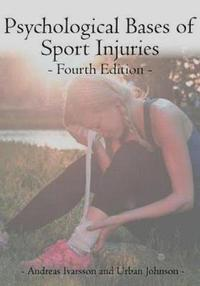 Psychological Bases of Sport Injuries 4th Edition