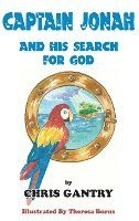 Captain Jonah and His Search for God