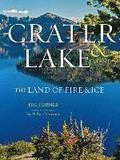 Crater Lake & Beyond: The Land of Fire & Ice
