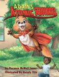 Adam's Atomic Squirrel