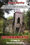 Excommunicated: 11 Steps to Church Revitalization