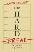 The Hard Break