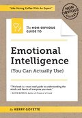 The Non-Obvious Guide to Emotional Intelligence