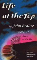 Life at the Top (Valancourt 20th Century Classics)