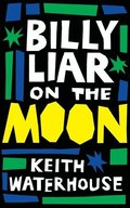 Billy Liar on the Moon (Valancourt 20th Century Classics)
