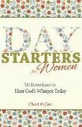Day Starters for Women: 50 Devotions to Hear God's Whisper Today