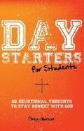 Day Starters for Students: 60 Devotional Thoughts to Stay Honest With God