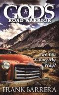 God's Road Warrior