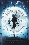 Wrath of the Tooth Fairy