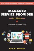 Managed Service Provider in 1 Monat
