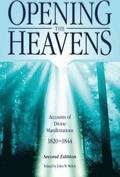 Opening the Heavens: Accounts of Divine Manifestations 1820-1844