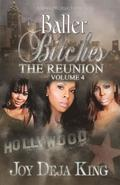 Baller Bitches the Reunion Volume 4