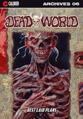 Deadworld Archives: Book Six