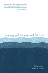Night, and the Rain, and the River