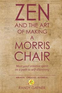 Zen and the Art of Making a Morris Chair