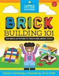 Brick Building 101: Toy Brick Activities to Teach Kids about Steam