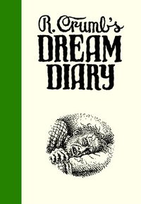R. Crumb's Dream Diary