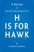 H is for Hawk by Helen Macdonald ; A Review