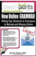 New Online GRAMMAR: Learn Tips, Techniques and Shortcuts to Influence and Motivate Online