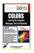 Color: Learning the Unspoken Messages, Sent and Received