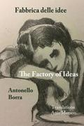 The Factory of Ideas/Fabbrica Delle Idee: Monologues by the Mad/monologhi dei matti