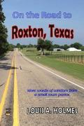 On The Road to Roxton, Texas: More words of wisdom from a small town Pastor.