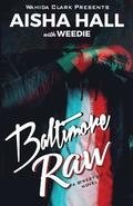 Baltimore Raw