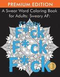 A Swear Word Coloring Book for Adults