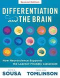Differentiation and the Brain: How Neuroscience Supports the Learner-Friendly Classroom (Use Brain-Based Learning and Neuroeducation to Differentiate
