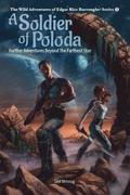 A Soldier of Poloda: Further Adventures Beyond the Farthest Star