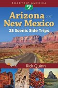 RoadTrip America Arizona &; New Mexico:  25 Scenic Side Trips