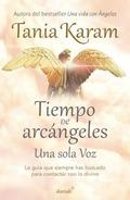 Tiempo de Arcángeles / The Time of Archangels