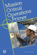 Mission Critical Operations Primer