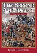 The Second Amendment: An Illustrated History