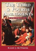 The Third and Fourth Amendments: An Illustrated History