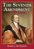 The Seventh Amendment: An Illustrated History