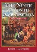 The Ninth and Tenth Amendments: An Illustrated History