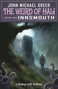 The Weird of Hali: Innsmouth