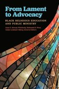 From Lament to Advocacy: Black Religious Education and Public Ministry