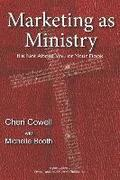 Marketing as Ministry: It's Not About You or Your Book